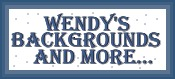 Wendy's Backgrounds and More